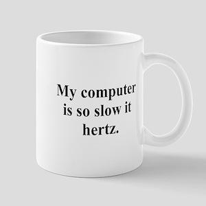 slow computer Mug
