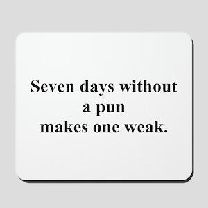 without a pun Mousepad
