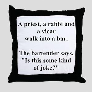 a bar joke Throw Pillow