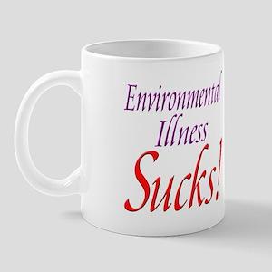 Environmental Illness Sucks! Mug