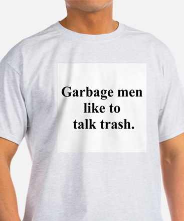 trash talk T-Shirt