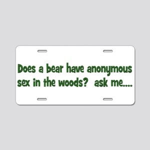 Does a bear have anonymous se Aluminum License Pla