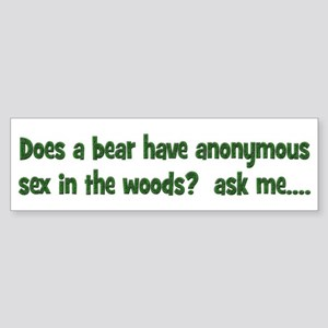 Does a bear have anonymous se Sticker (Bumper)