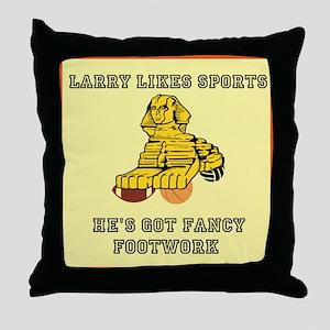 Larry likes Sports Throw Pillow