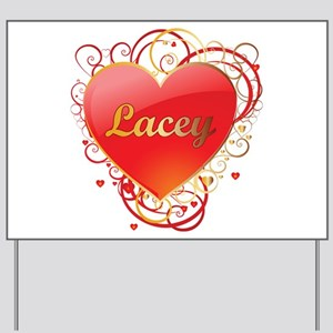 Lacey Valentines Yard Sign