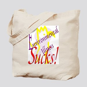 Environmental Illness Sucks! Tote Bag