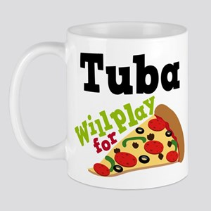 Tuba Play For Pizza Mug