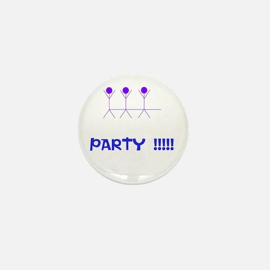 Party !!!!! Mini Button