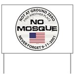 No Mosque At Ground Zero Yard Sign
