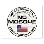 No Mosque At Ground Zero Small Poster