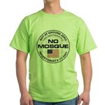No Mosque At Ground Zero Green T-Shirt