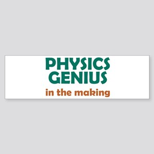 Physics Genius in the Making Sticker (Bumper)