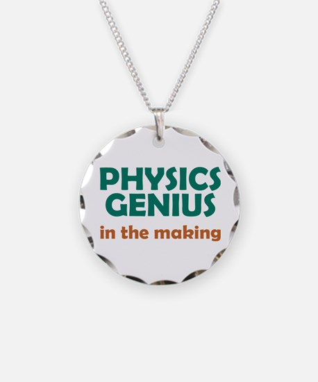 Physics Genius in the Making Necklace