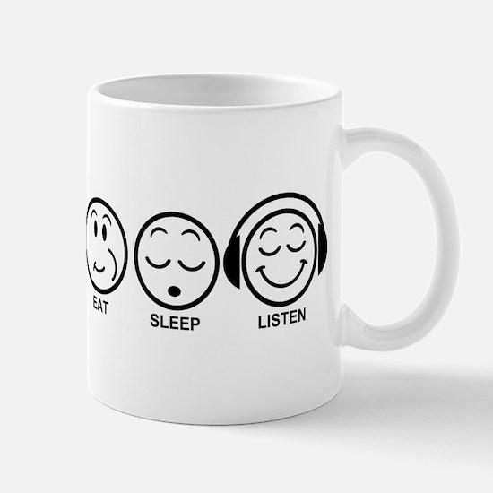 Eat Sleep Listen Mug