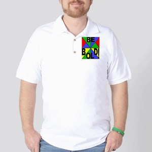 Be Bold Pop Art Golf Shirt