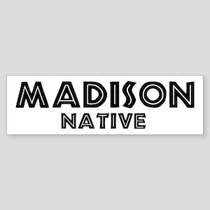 Madison Native Bumper Sticker