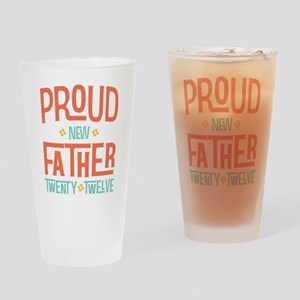 Proud New father 2012 Drinking Glass