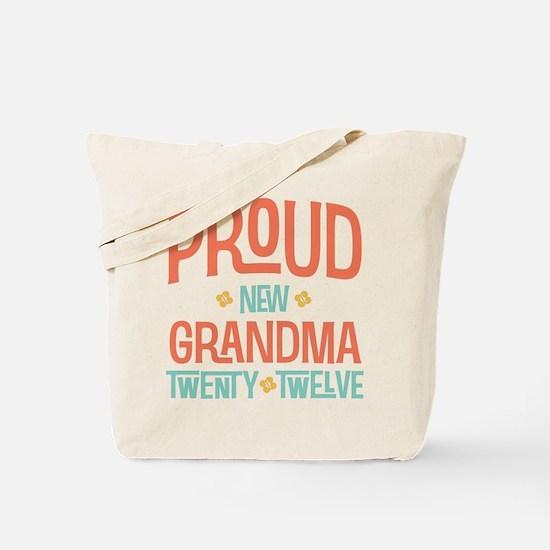 Proud New grandma 2012 Tote Bag