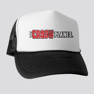 """I Crash Planes"" Trucker Hat"