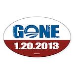GONE 1.20.2013 Sticker (Oval)