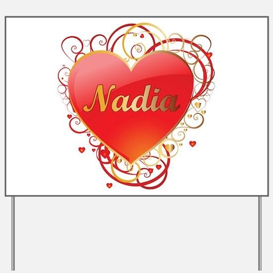 Nadia Valentines Yard Sign