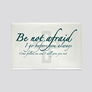Be Not Afraid - Religious Rectangle Magnet