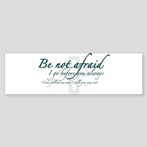 Be Not Afraid - Religious Sticker (Bumper)