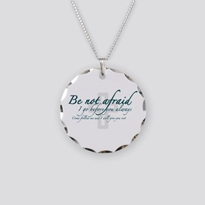 Be Not Afraid - Religious Necklace Circle Charm