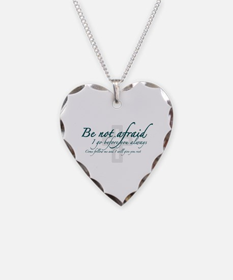Be Not Afraid - Religious Necklace
