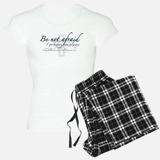 Be Not Afraid - Religious Pajamas