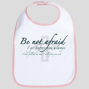 Be Not Afraid - Religious Bib
