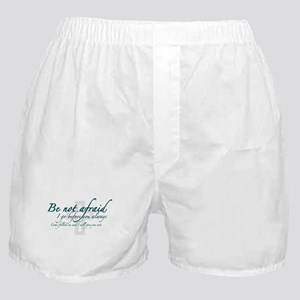 Be Not Afraid - Religious Boxer Shorts