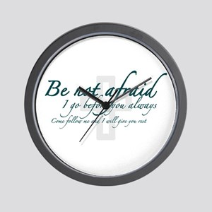 Be Not Afraid - Religious Wall Clock