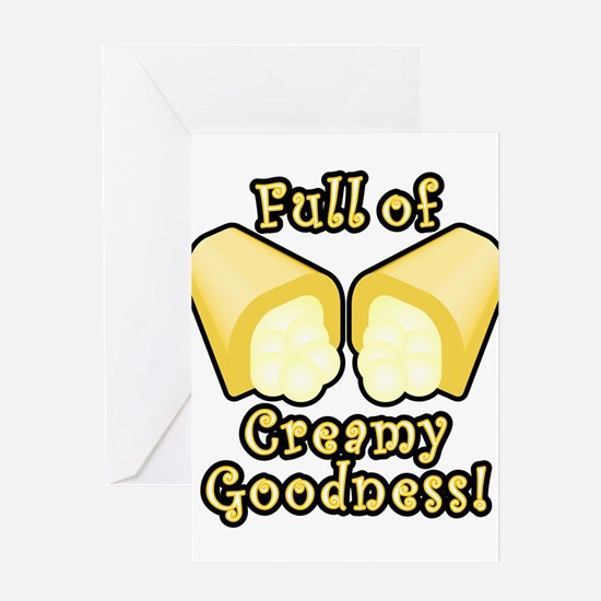 Full of Creamy Goodness Greeting Card