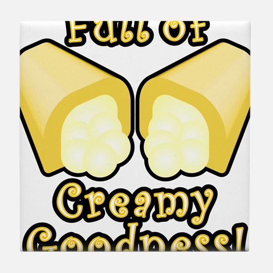 Full of Creamy Goodness Tile Coaster