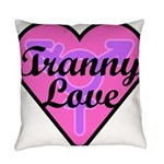 Tranny Love Everyday Pillow