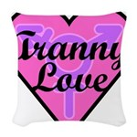 Tranny Love Woven Throw Pillow