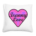 Tranny Love Square Canvas Pillow