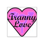 Tranny Love Square Sticker 3