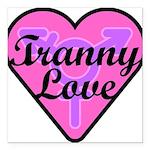 Tranny Love Square Car Magnet 3