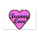 Tranny Love Car Magnet 20 x 12