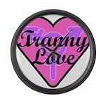 Tranny Love Large Wall Clock
