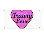 Tranny Love Banner