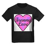 Tranny Love Kids Dark T-Shirt