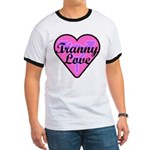 Tranny Love Ringer T
