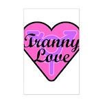 Tranny Love Mini Poster Print