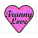 Tranny Love Small Poster