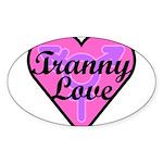Tranny Love Sticker (Oval)