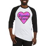 Tranny Love Baseball Jersey