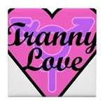 Tranny Love Tile Coaster